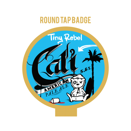 Tiny Rebel Cali Tap Badge
