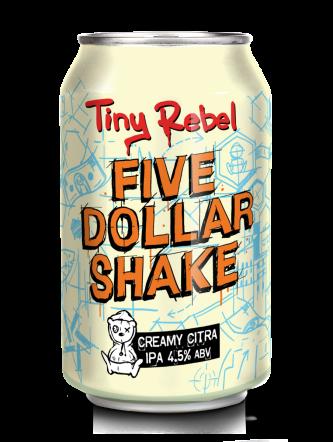 Tiny Rebel Five Dollar Shake